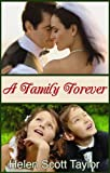 A Family Forever (Contemporary Romance Novella)