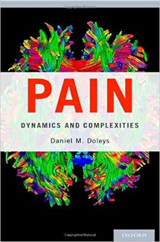 Pain: Dynamics and Complexities written by Daniel M. Doleys