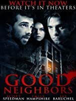 Good Neighbors [HD]