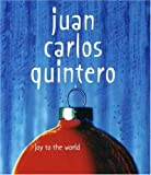 echange, troc Juan Carlos Quintero - Joy to the World