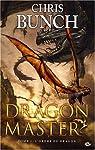 Dragon Master, Tome 2 : L'ordre du dragon par Bunch
