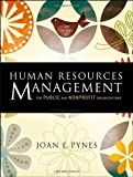 img - for Human Resources Management for Public and Nonprofit Organizations: A Strategic Approach by Pynes, Joan E. 3rd (third) Edition [Hardcover(2009)] book / textbook / text book