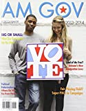 img - for AM GOV 2013-2014 3rd edition by Losco, Joseph, Baker, Ralph (2012) Paperback book / textbook / text book