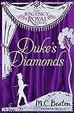 Duke's Diamonds: Regency Royal 11 (English Edition)