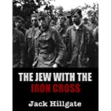 The Jew with the Iron Crossby Jack Hillgate