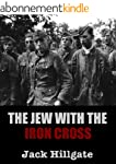 The Jew with the Iron Cross (English...