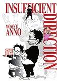 Insuficient Direction: Hideaki Anno X Moyoco Anno (1939130115) by Anno, Moyoco