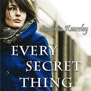 Every Secret Thing Audiobook by Susanna Kearsley Narrated by Katherine Kellgren