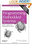 Programming Embedded Systems: With C...