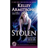 Stolen: A Novel (Women of the Otherworld) ~ Kelley Armstrong