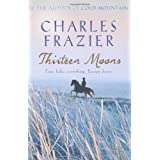 Thirteen Moonsby Charles Frazier