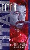 Fallen Gods (Star Trek: Titan Book 7) (English Edition)