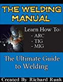 Download The Welding Manual - TIG, MIG, and ARC Welding