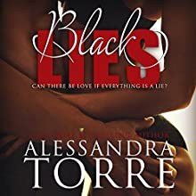 Black Lies Audiobook by Alessandra Torre Narrated by Jessica Almasy