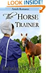 AMISH ROMANCE: The Horse Trainer