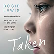 Taken Audiobook by Rosie Lewis Narrated by Madeline Gould