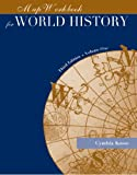 Map Exercise Workbook for World History, Volume I (0534571794) by Kosso, Cynthia
