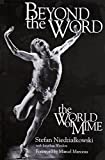 Beyond the Word: The World of Mime