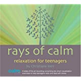 Rays of Calm: Relaxation for Teenagers (Calm for Kids)