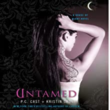 Untamed: House of Night Series, Book 4 (       UNABRIDGED) by Kristin Cast, P. C. Cast Narrated by Jenna Lamia