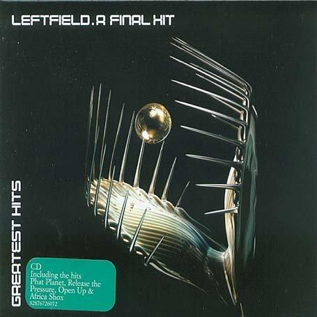 Leftfield - A Final Hit - Zortam Music