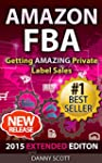 Amazon FBA: Getting AMAZING Private L...