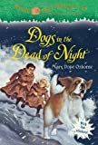 img - for Magic Tree House #46: Dogs in the Dead of Night (A Stepping Stone Book(TM)) book / textbook / text book