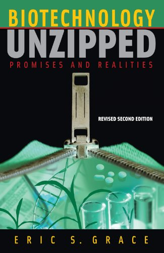 Biotechnology Unzipped: Promises and Realities, Revised...