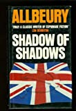 Shadow of Shadows (0246116013) by Allbeury, Ted