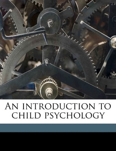 An Introduction To Child Psychology front-1047270