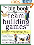The Big Book of Team Building Games:...