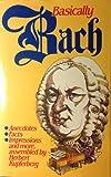 Basically Bach (0860513599) by HERBERT KUPFERBERG