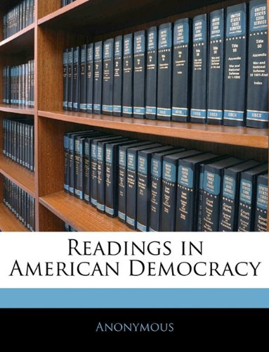 Readings in American Democracy