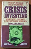 img - for Crisis Investing book / textbook / text book