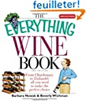 The Everything Wine Book: From Chardo...