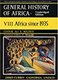 General History of Africa volume 8: Africa since 1935  Unabridged paperback (Unesco General History of Africa (abridged)) (Vol 8)