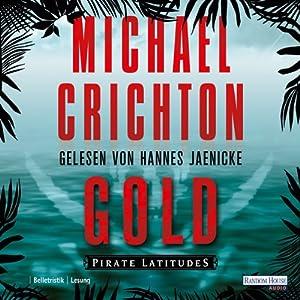 Gold: Pirate Latitudes Hörbuch