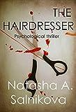 The Hairdresser: (Psychological thriller)