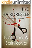The Hairdresser: (Psychological thriller)