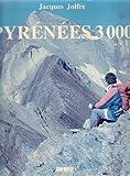 echange, troc Jolfre Jacques - Pyrénées 3000