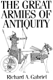 The Great Armies of Antiquity: