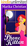Phone Kitten: A Cozy, Romantic, and Highly Humorous Mystery