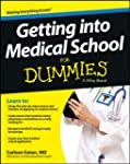 Getting into Medical School For Dummi...