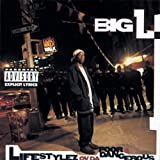 Big L Lifestylez Ov Da Poor & Danger