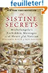 The Sistine Secrets: Michelangelo's F...