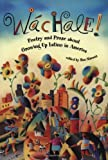 Wachale! : Poetry and Prose about Growing Up Latino
