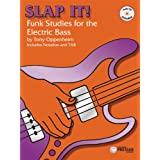 Slap It: Funk Studies for the Electric Bass - BK/CD ~ Tony Oppenheim