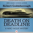 Death on Deadline: A Nero Wolfe Mystery, Book 2