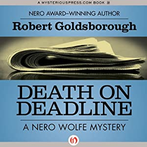 Death on Deadline: A Nero Wolfe Mystery, Book 2 | [Robert Goldsborough]