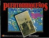 img - for Puertorriquenos; Album de la Sagrada Familia puertorriquena a partir de 1898 book / textbook / text book